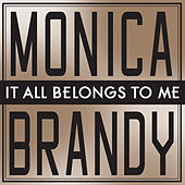 It All Belongs To Me (High Level Radio Mix) by Monica