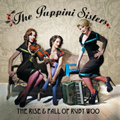 The Rise And Fall Of Ruby Woo de The Puppini Sisters