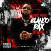BLANCO PAX (DELUXE) by Dyce Payso