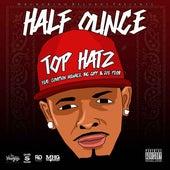 Top Hatz (feat. Compton Menace, Big Gipp & Joe Peshi) by Half Ounce