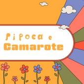 Pipoca e Camarote by Various Artists