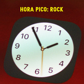 Hora Pico: Rock by Various Artists