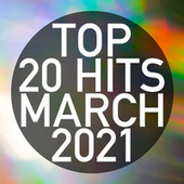 Top 20 Hits March 2021 (Instrumental) von Piano Dreamers