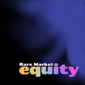 Equity de Bare Market
