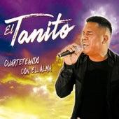 Cuarteteando Con el Alma by El Tanito