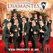 Ven Pronto a Mí, Vol. 13 fra Los Terribles Diamantes de Valencia