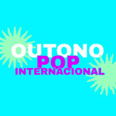 Outono Pop Internacional de Various Artists