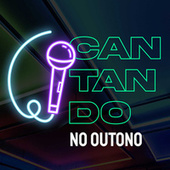 Cantando no Outono by Various Artists