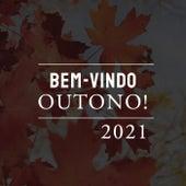 Bem-vindo Outono 2021 von Various Artists