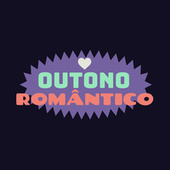 Outono Romântico de Various Artists