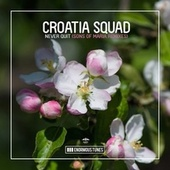 Never Quit (Sons of Maria Remix) de Croatia Squad