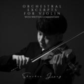 Orchestral Excerpts for Violin by Shuchen Jiang