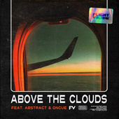 Above the Clouds (feat. Abstract & OnCue) de Flight Volume