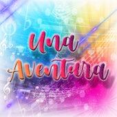 Una Aventura (Remix) by Dj Cumbio