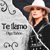 Te Llamo de Olga Tañón