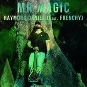 Mr Magic by Raymond Daniel