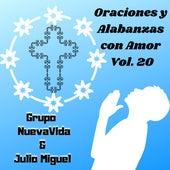 Oraciones y Alabanzas Con Amor, Vol. 20 de Grupo Nueva Vida