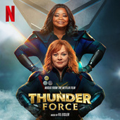 Thunder Force (Music From the Netflix Film) by Fil Eisler