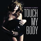 Touch My Body von Mariah Carey