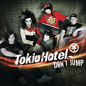 Don't Jump by Tokio Hotel
