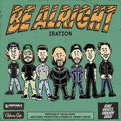 Be Alright by Iration