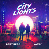 City Lights (Radio Edit) by Lazy Bear