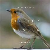 Delicatessen, Vol. 2 by Rogerio Tutti