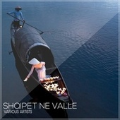 Shqipet Ne Valle de Various Artists