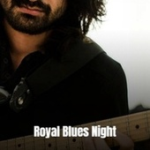 Royal Blues Night by Various Artists