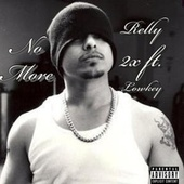 No More by Relly 2x