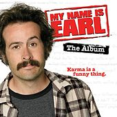 My Name Is Earl di Various Artists