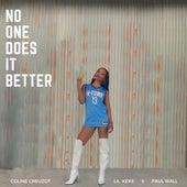 No One Does It Better (feat. Paul Wall & Lil Keke) de Coline Creuzot
