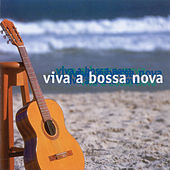 Viva A Bossa Nova von Various Artists