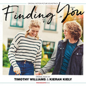 Finding You (Original Motion Picture Soundtrack) by Timothy Williams