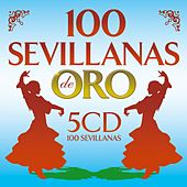 100 Sevillanas De Oro de Various Artists