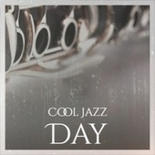 Cool Jazz Day by Various Artists