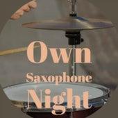 Own Saxophone Night de Various Artists