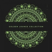 Golden Lounge Collection, Vol. 4 by Various Artists