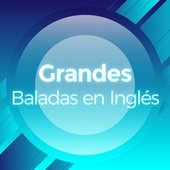 Grandes Baladas en Inglés de Various Artists
