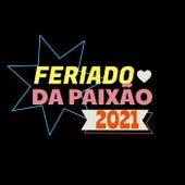 Feriado da Paixão 2021 de Various Artists