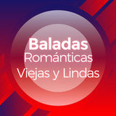 Baladas Románticas Viejas y Lindas by Various Artists