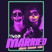 Married (Disco House Mix) de Taco