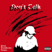 Don't Talk by ASM