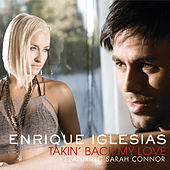 Takin' Back My Love (International Version) von Enrique Iglesias