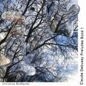 Préludes, Book 1, L.117: VI. Des pas sur la neige von Christina McMaster