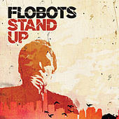 Stand Up by The Flobots