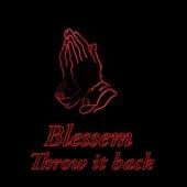 Throw It Back von Blessem