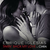 Takin' Back My Love de Enrique Iglesias
