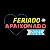 Feriado Apaixonado 2021 de Various Artists