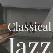 Classical Jazz Collection von Various Artists